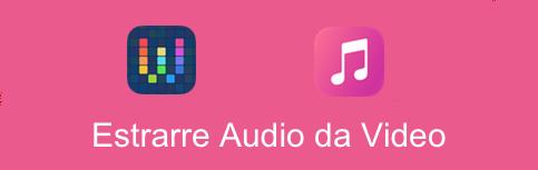Come Fare Shortcuts Estrarre Audio Da Un Video Su Iphone